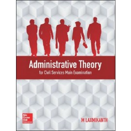 Administrative Theory by M Laxmikanth