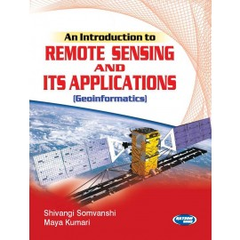 SK Kataria & Sons An Introduction to Remote Sensing and its Applications by Shivangi Somvanshi