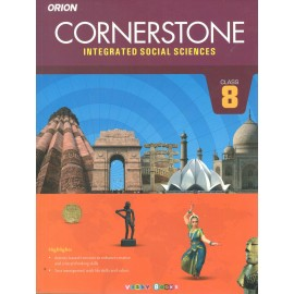 Orion Cornerstone Integrated Social Sciences Textbook for Class 8 by Kanchan Sood