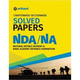 Arihant Chapterwise-Sectionwise Solved Paper NDA & NA (Mathematics,English,General Ability) (2017-18)