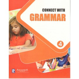 Connect with Grammar Class 4 by Laxmi Publications
