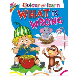 Colour & Learn What Is Wrong (Manoj Publications)