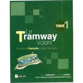 Langers Le Tramway Volant Tome 1 (Textbook of French) by Chitra Krishnan