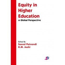 Studera Press Equity in Higher Education A Global Perspective by Saeed Paivandi and KM Joshi
