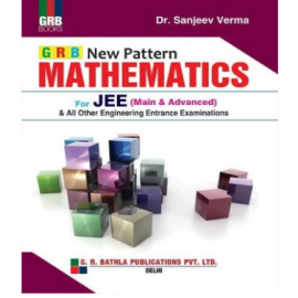 GRB New Pattern JEE Mathematics by Sanjeev Verma