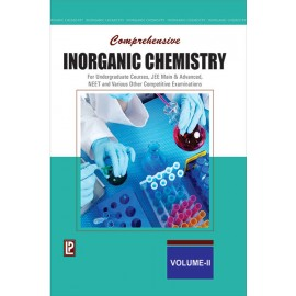 Laxmi Comprehensive Inorganic Chemistry Vol-II for Undergraduate Courses, Jee Main & Advanced, Neet And Various Other Competitive Examinations by Dr. NK VermaI