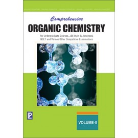 Laxmi Comprehensive Organic Chemistry Vol-II for Undergraduate Courses, Jee Main & Advanced, Neet And Various Other Competitive Examinations by Dr. NK VermaI