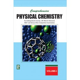 Laxmi Comprehensive Physical Chemistry Vol-I for Undergraduate Courses, Jee Main & Advanced, Neet And Various Other Competitive Examinations by Dr. NK VermaI