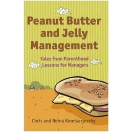 Peanut Butter and Jelly Management by Chris and Reina komisarjevsky