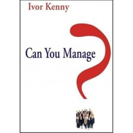 Can You Manage by Ivor Kenny