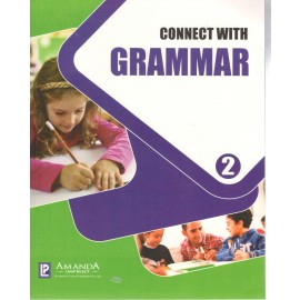 Connect with Grammar Class 2 by Laxmi Publications