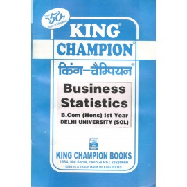 King Champion Guide Business Statistics for B.Com Hons. 1st Year
