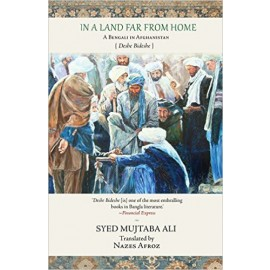 Speaking Tiger In a Land Far from Home  by Syed Mujtaba Ali
