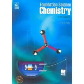 Bharati Bhawan Foundation Science Chemistry for Class 9 by AK Singh