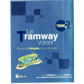 Langers Le Tramway Volant Tome 2 (Textbook of French) by Chitra Krishnan