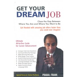 Get Your Dream Job by Prabbal Frank
