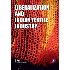 Studera Press Liberalization and Indian Textile Industry by S Kasi and P Balamurugan