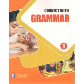 Connect with Grammar Class 1 by Laxmi Publications