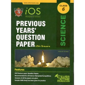 Silver Zone Olympiad Previous Years Question Paper with Answers Science for Class 6