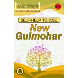 Arun Deep's Self Help To New Gulmohar for Class 8