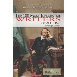 Britannica The 100 Most Influential Writers of All Time