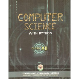 CBSE Computer Science with Python for Class 12