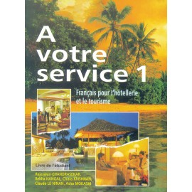 A Votre Service 1 Textbook of French by Hachette