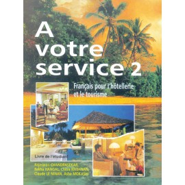 A Votre Service 2 Textbook of French by Hachette