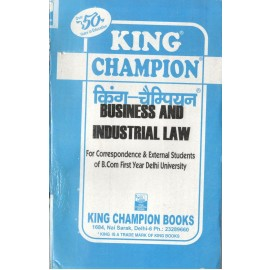 King Champion Guide Business and Industrial Laws for B.Com Pass 1st Year