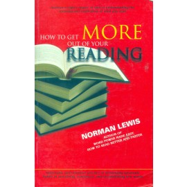 Norman Lewis How To Get More Out of Your Reading