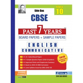 Shiv Das CBSE Past 7 Years Solved Board Papers+Sample Papers English Communicative  Class 10 (2019)