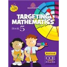 Madhuban Targeting Mathematics for Class 5 by Sheetal Choudhry & Shanti Dhulia