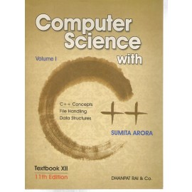 Dhanpat Rai Computer Science With C++ (Set of 2 Volumes)  for Class 12  by Sumita Arora