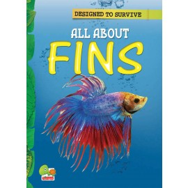 Designed to Survive - All About Fins