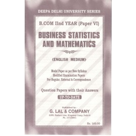 Deepa Delhi University Series Previous Years Solved Papers Business Statistics and Mathematics for B.Com (2nd Year) 2018