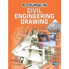 SK Kataria & Sons A Course in Civil Engineering Drawing by V B Sikka