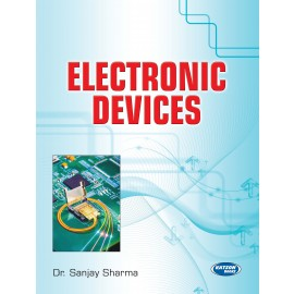 S K Kataria & Sons Electronic Devices by Dr. Sanjay Sharma
