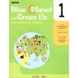 Orion Blue Planet and Green Us Environmental Studies Textbook for Class 1 by Shradha Anand