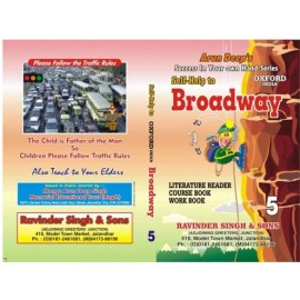 Arun Deep's Self Help To Broadway (Oxford) for Class 5