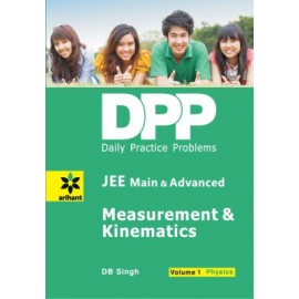 Arihant DPP Measurement & Kinematics Physics (Volume 1) (JEE Main & Advanced) (2015-16)