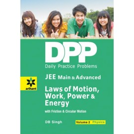 Arihant DPP Laws of Motion,Work,Power & Energy Physics Volume 2 (JEE Main & Advanced)