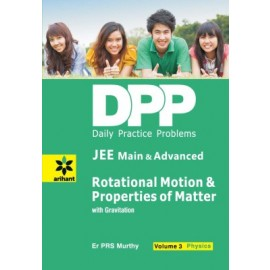 Arihant DPP Rotational Motion & Properties of Matter with Gravitation Physics (Volume 3)