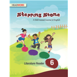 Headword Stepping Stone Literature Reader for Class 6