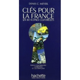 Cles Pour La France (Book of French) by Hachette