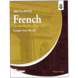 Langers Acurite French - Le Francais, C'Est Fun! (Complete Study Material) for Class 8