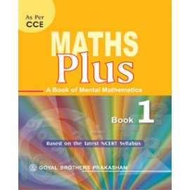 Goyal Brothers Math Plus (A Book Of Mental Mathematics) Textbook for Class 1