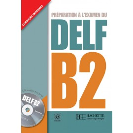 DELF B2 Book of French by Hachette