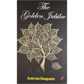 The Golden Jubilee by  Subrata Dasgupta