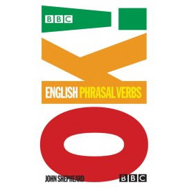 BBC OK English Phrasal Verbs