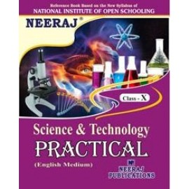 Neeraj NIOS Guide of Science & Technology Practical File for Class 10